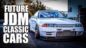 nissan jdm cars 9 jdm cars that are sure future classics youtube