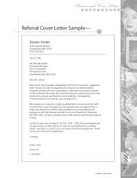 cover letter job referral cover letter sample cover letter for job