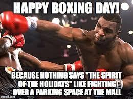 Boxing Day Meme - boxing day imgflip
