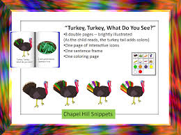 chapel hill snippets turkey turkey what do you see a