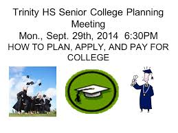 trinity hs senior college planning meeting mon sept ppt download