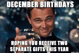 Birthday Memes For Facebook - december birthday hope you receive 2 funny birthday memes