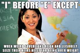 Spelling Meme - rules of spelling english words meme on imgur