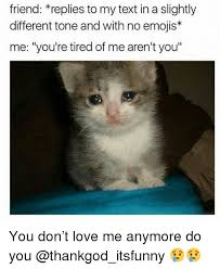 Why You No Love Me Meme - no you dont love me meme whatsapp status