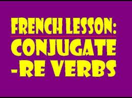 french re verbs lessons tes teach