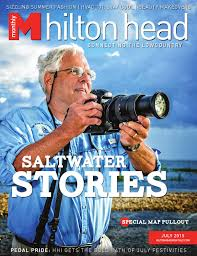 hilton head monthly july 2015 by hilton head monthly issuu