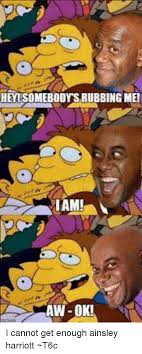 Ainsley Harriott Meme - heyisomebodysrubbing mei i cannot get enough ainsley harriott t6c