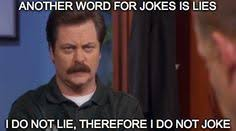 Swanson Meme - 27 inspirational ron swanson isms that will help you lead a