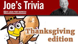 joe holleman s thanksgiving trivia quiz stltoday