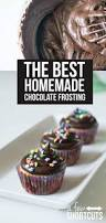 the best homemade chocolate frosting recipe chocolate frosting