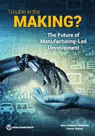 trouble in the the future of manufacturing led development