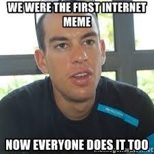 First Internet Meme - richie porte we were the first meme generator