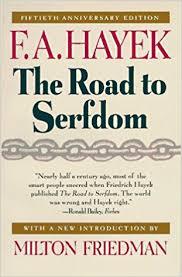 fiftieth anniversary the road to serfdom fiftieth anniversary edition f a hayek