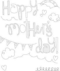 here is a collection of some mother u0027s day coloring pages which