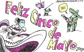 cartoon cinco de mayo cinco de mayo 2009 mike keefe political cartoon 05 03 2009