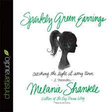 sparkly green earrings sparkly green earrings by melanie shankle audiobook