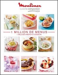 livre de recette cuisine resultats de mes tests du cuisine companion de moulinex edit