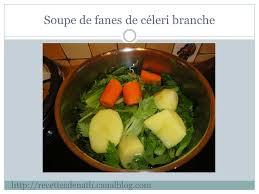 comment cuisiner du celeri soupe de fanes de céleri branche les recettes de nath
