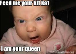 Queen Meme Generator - meme creator feed me your kit kat i am your queen meme generator