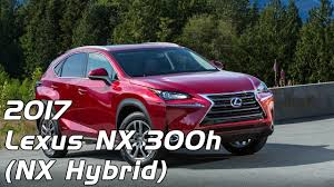 manhattan lexus review 2017 lexus nx 300h nx hybrid interior exterior and drive