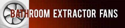 bathroom extractor fans advice bathroom extractor fan wiring