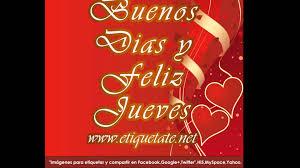 imagenes jueves de amor buenos dias y feliz jueves youtube