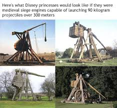 siege engines here s what disney princesses would look like if they were