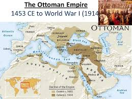 Ottoman Empire World War 1 The Ottoman Empire 1453 Ce To World War I 1914 Ppt