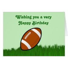 football happy birthday cards football happy birthday greeting