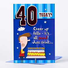 40th birthday card 40 today cheer up only 89p