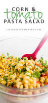 corn and tomato pasta salad life as a strawberry