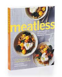 sneak peek of meatless our newest cookbook martha stewart