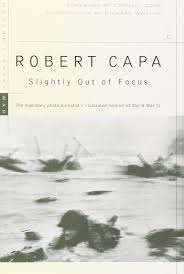 Example Of A Memoir Essay Slightly Out Of Focus The Legendary Photojournalist U0027s Illustrated