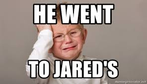 he went to jared meme generator went best of the funny meme