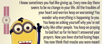 don t give up you time is coming soon minion quotes
