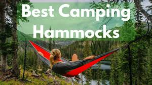 top 10 best camping hammocks reviewed choosing the right one
