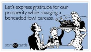 Humorous Thanksgiving Quotes Pictures Gallery Thanksgiving Quotes