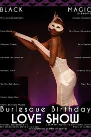 black magic u0027s burlesque birthday the love show by the duplex on