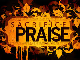 offering up a sacrifice of praise to god through and with