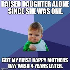 Single Father Meme - as a single father for four years i count this as a win meme guy