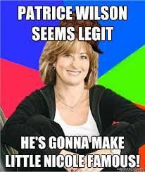 Patrice Meme - patrice wilson seems legit he s gonna make little nicole famous