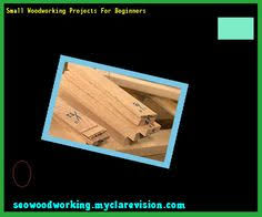 Small Woodworking Projects For Beginners by Small Woodworking Projects Beginners 093917 Woodworking Plans