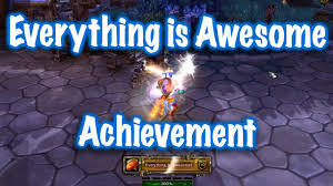 jessiehealz everything is awesome achievement guide world of