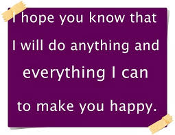 What Can I Do To Make You Happy Meme - i hope you know that beautiful quotations