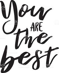 the best you are the best inspiration quotes lettering calligraphy graphic