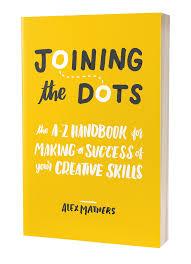 joining the dots u2013 the a z handbook for making a success of your