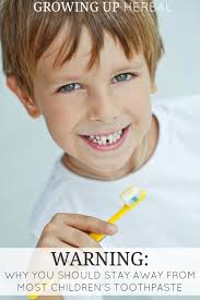 How To Whiten Kids Teeth Why You Should Stay Away From Most Children U0027s Toothpaste