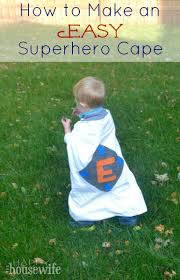 how to make an easy superhero cape the happy housewife home