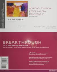 pearson etext app for android advocacy for social justice a global perspective enhanced