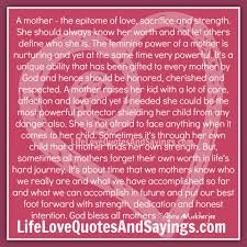 Strength Love Quotes by A Mother U2013the Epitome Of Love Sacrifice And Strength She Should